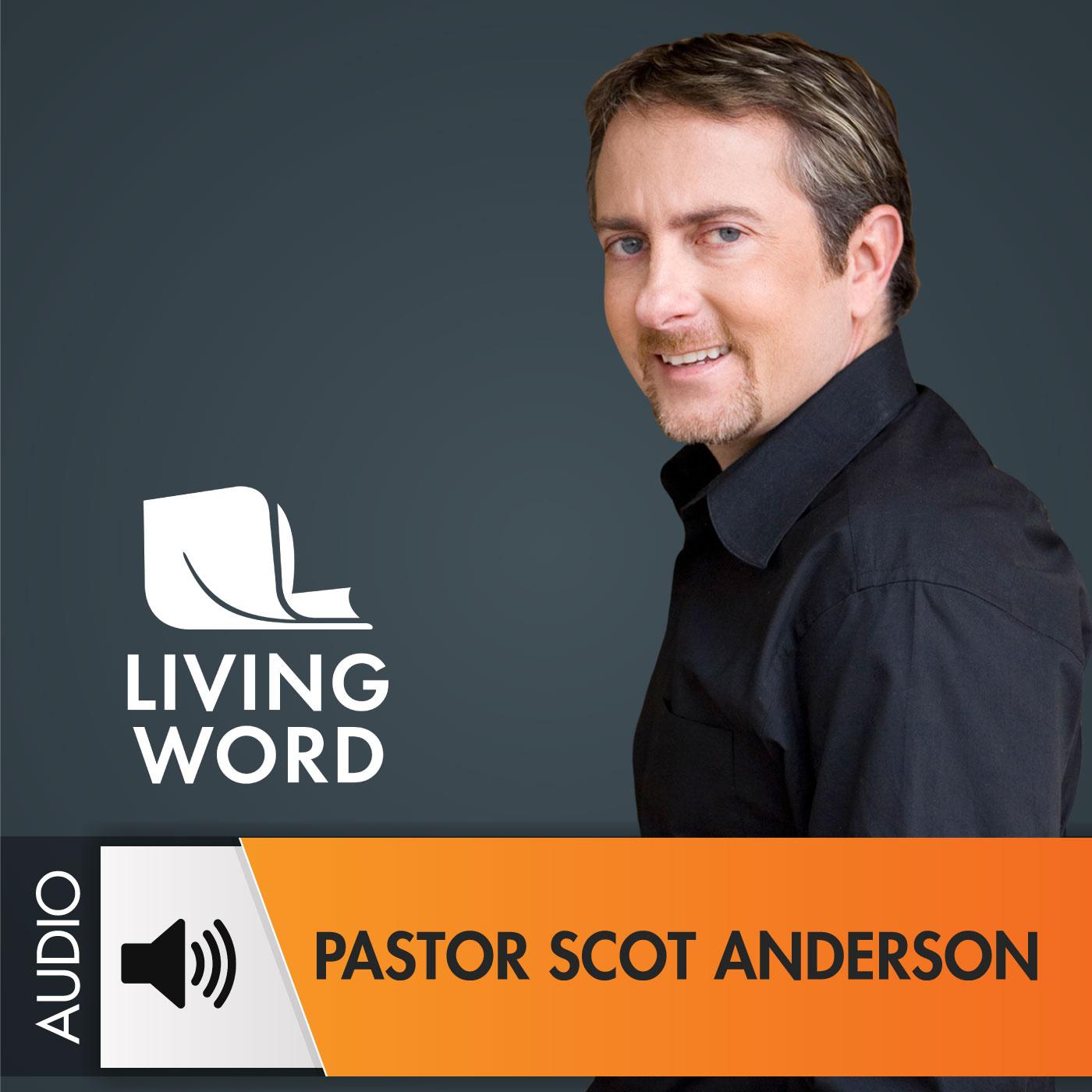 Pastor Scot Anderson - Audio