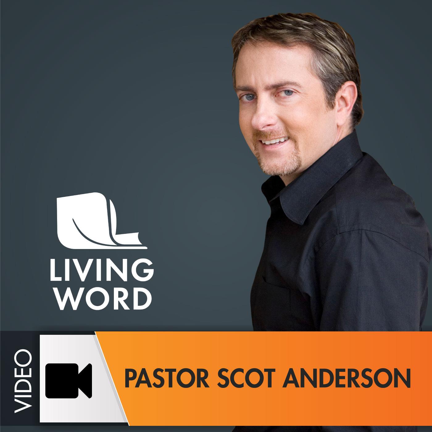 Pastor Scot Anderson - Video